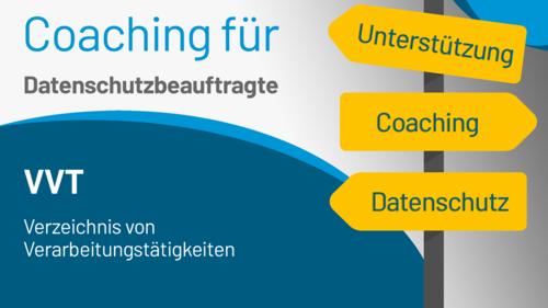 Datenschutz Coaching VVT